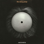 Clang Group, The - We Do Wie Du Record Store Day 2019 Edition