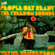 Freedom Sounds featuring Wayne Henderson - People Get Ready