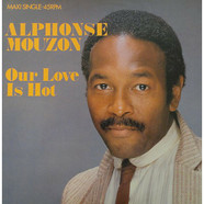 Alphonse Mouzon - Our Love Is Hot