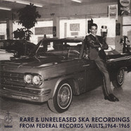 V.A. - Rare & Unreleased Ska Recordings From Federal Rec.