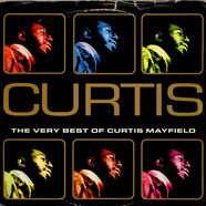 Curtis Mayfield - Curtis - The Very Best Of Curtis Mayfield