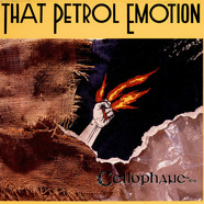 That Petrol Emotion - Cellophane