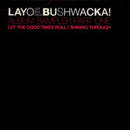 Layo & Bushwacka! - Album Sampler (Part One)