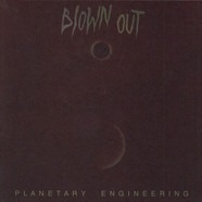Blown Out - Planetary Engineering