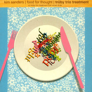 Kim Sanders - Food For Thought - Truby Trio Treatment
