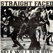 Straight Faced - Self Will Run Riot