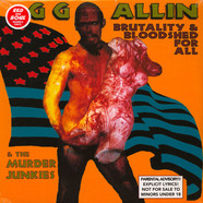 GG Allin & The Murder Junkies - Brutality And Bloodshed