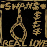 Swans - Real Love