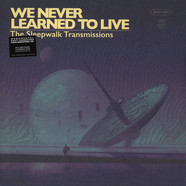 We Never Learned To Live - The Sleepwalk Transmissions Clear / Aqua Blue Vinyl Ediiton