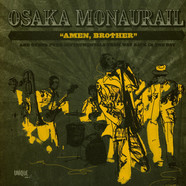 Osaka Monaurail - Amen, Brother