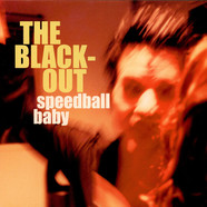 Speedball Baby - The Blackout
