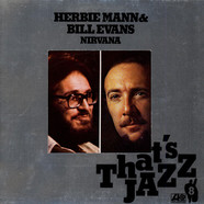 Herbie Mann & Bill Evans - Nirvana