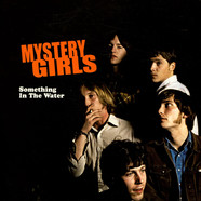 The Mystery Girls - Something In The Water