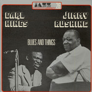 Earl Hines & Jimmy Rushing - Blues And Things