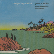 General Strike - Danger In Paradise