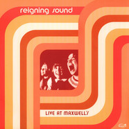 Reigning Sound - Live At Maxwell's