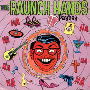Raunch Hands, The - Payday