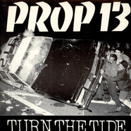 Prop 13 - Turn The Tide