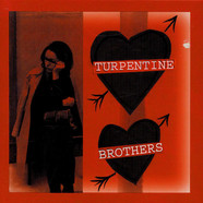 Turpentine Brothers - There's No Way To Make A Living