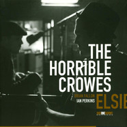 Horrible Crowes, The - Elsie