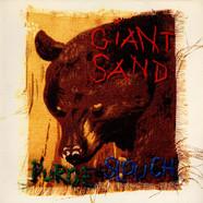 Giant Sand - Purge +Slouch