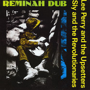 Lee Perry With Sly & The Revolutionaries - Reminah Dub