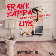 Frank Zappa & The Mothers Of Invention - Live...New Years Eve 1973