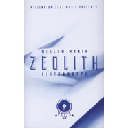 Flitz&Suppe - Mellow Mania Volume 1: Zeolith