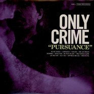 Only Crime - Pursuance