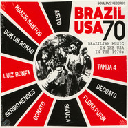 Soul Jazz Records Presents - Brazil USA 70 - Brazilian Music In The Usa In The 1970s