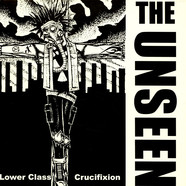 Unseen, The - Lower Class Crucifixion