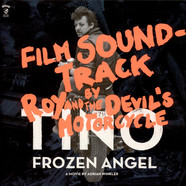 Roy And The Devil's Motorcycle - Tino: Frozen Angel (Film Soundtrack)