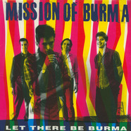 Mission Of Burma - Let There Be Burma