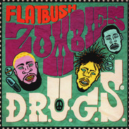 Flatbush Zombies - D.R.U.G.S. Green Vinyl Edition