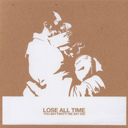 You Say Party! We Say Die! - Lose All Time