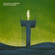 Crystal Committee, The - Forever Overhead