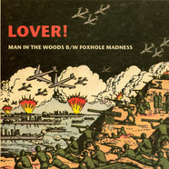 Lover! - Man In The Woods / Foxhole Madness