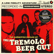 Tremolo Beer Gut, The - The Inebriated Sounds Of The Tremelo Beer Gut 180g Edition