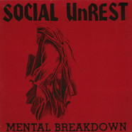 Social Unrest - Mental Breakdown