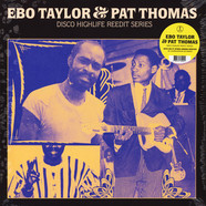 Ebo Taylor & Pat Thomas - Disco Highlife Reedit Series Volume 1