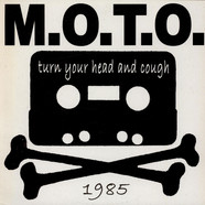 M.O.T.O. - Turn Your Head And Cough