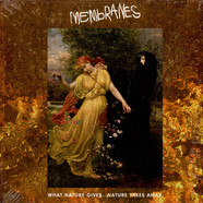 Membranes - What Nature Gives...Nature Takes Away