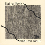 Shatter Hands - Block & Tackle