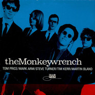 Monkeywrench, The - Clean As A Broke-Dick Dog