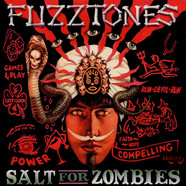 Fuzztones, The - Salt For Zombies