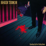 Sheer Terror - Standing Up For Falling Down