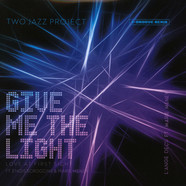 Two Jazz Project - Give Me The Light / L'ange De Cu