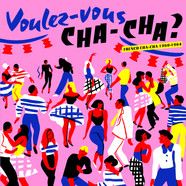 V.A. - Voulez Vous Cha-Cha? French Cha-Cha 1960-1964