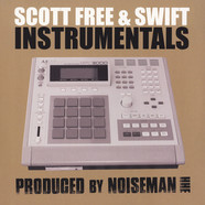 Scott Free & Swift - Instrumentals Black Vinyl Edition