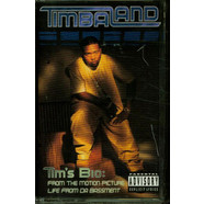 Timbaland - Tim's Bio: From The Motion Picture: Life From Da Bassment
